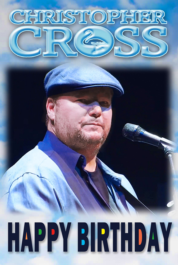 Christopher Cross Birthday2017